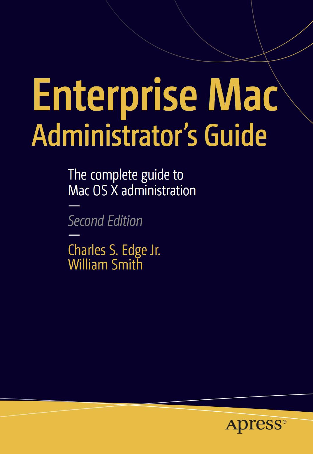 Enterprise Mac Administrator's Guide - University of Utah
